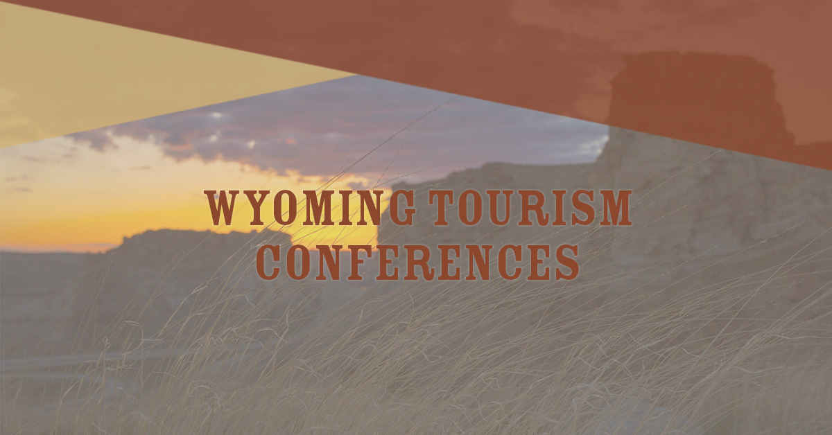 Wyoming Tourism Conferences